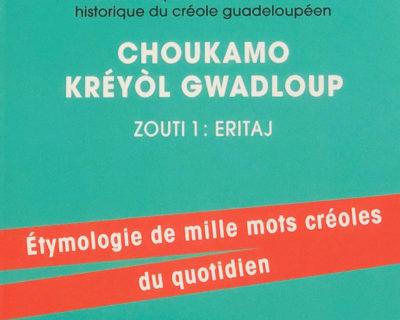 Éléments pour un dictionnaire historique du créole guadeloupéen
