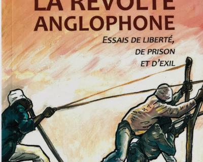 La révolte anglophone