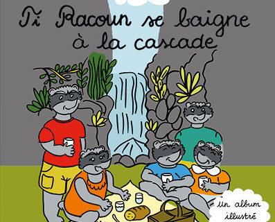 TI RACOUN SE BAIGNE A LA CASCADE