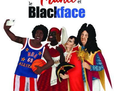 La France et le Blackface- Serge Bilé