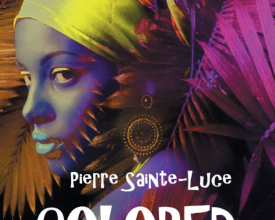 Colored- Pierre Sainte-Luce