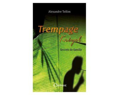 Secrets de famille (Tome1)- Alexandre Tellim
