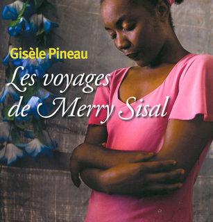 Les voyages de Merryl Sisal – Gisèle Pineau