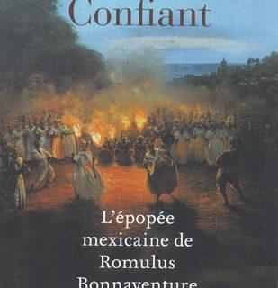 L'épopée mexicaine de Romulus Bonnaventure- Raphaël Confiant