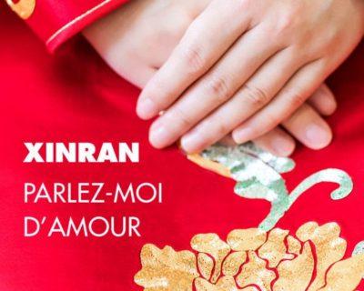 Parlez-moi d'amour-Xinran