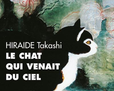 Le chat qui venait du ciel – Hiraide Takashi