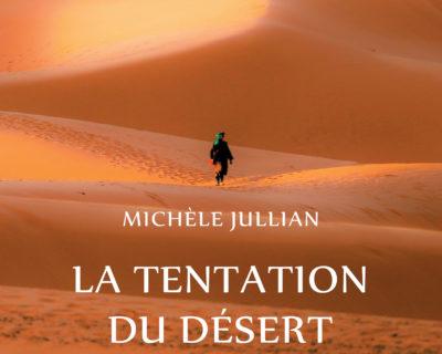 La Tentation du désert- Michèle Jullian