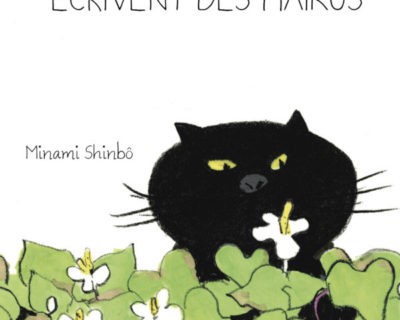Mes chats écrivent des Haïkus- Minami Shinbô