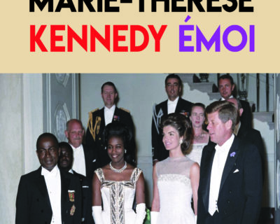 Marie-Thérèse Kennedy Émoi – Serge Bilé