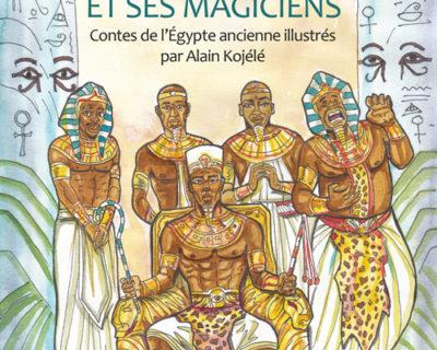 Le Roi Khoufou et ses magiciens- Yoporeka Somet