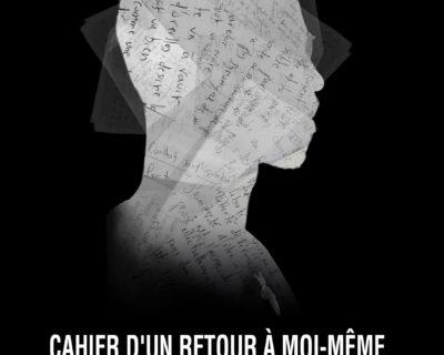 CAHIER D'UN RETOUR À MOI-MÊME Recueil de poèmes et de slams.  Steve « Fola » GADET